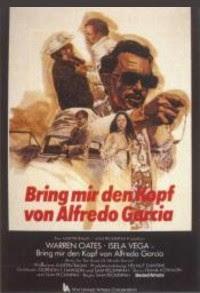 QUIERO LA CABEZA DE ALFREDO GARCIA - SAM PECKINPAH