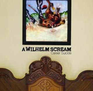 A Wilhelm Scream - Career Suicide (2007)