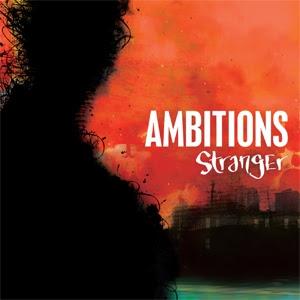 Ambitions - Stranger [2007]