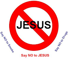 Say NO to JESUS