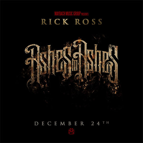 The Life & Times Of Ant Thaxton: Rick Ross- Ashes To Ashes