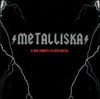 Metalliska - A Ska Tribute to 80's Metal MetalliSka