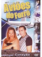 Aviões do Forró Ao Vivo 1° DVD Oficial [2006]