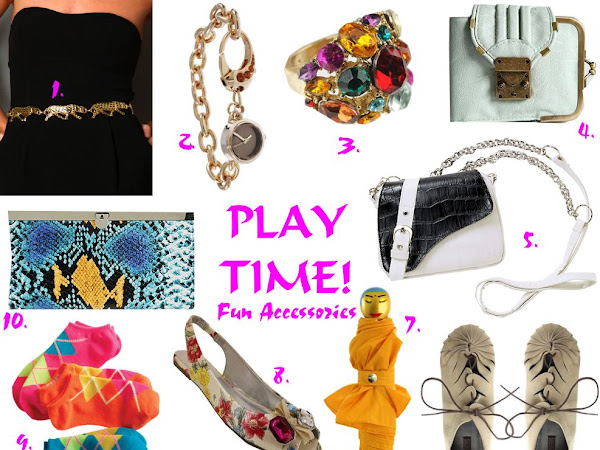 Play Time - Fun Accessories!
