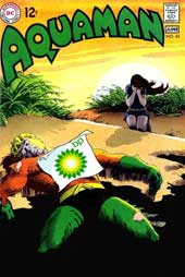Aquaman comic book cover with Aquaman dead on an oily shore, BP logo paper on his chest