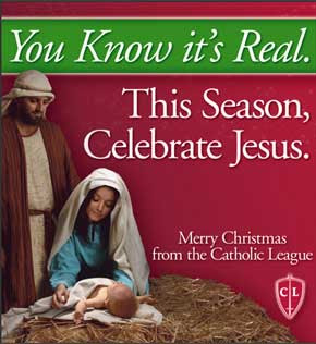 Red and green billboard reading You know it's real, This season celebrate Jesus