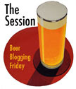 Beer Blogging Friday: The Session