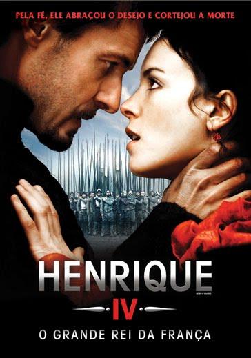 Henrique IV: O Grande Rei Da França Dublado