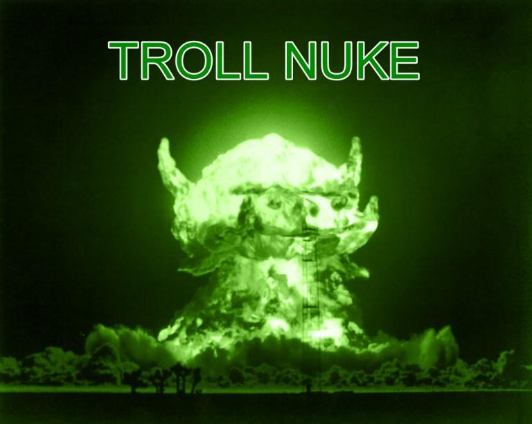 troll+nuke.jpg
