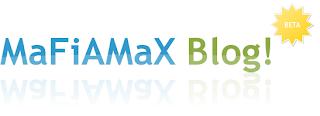 MaFiAMaX Blog!
