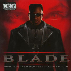 Blade 1 Soundtrack