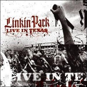 Linkin Park [Discografia] Linkin+Park+-+Live+In+Texas