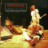 Nirvana - Had It All
