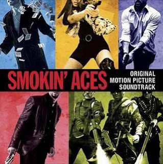 Smokin Aces (2007) - Soundtrack
