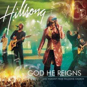 CD Hillsong   God He Reigns