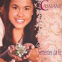 Cassiane - Sementes da Fé 2005