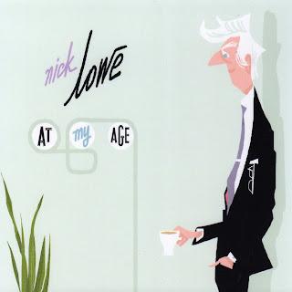 J'écoute de la musique soul Nick+Lowe+-+At+My+Age_F