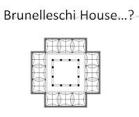 Brunelleschi House - An Idea