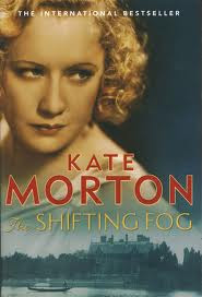 The Shifting Fog by Kate Morton book cover