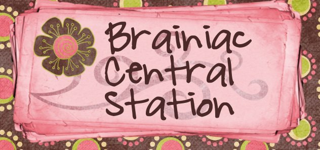 Brainiac Central Station