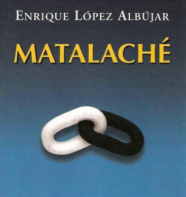 Resumen Matalache - Enrique Lopez Albujar