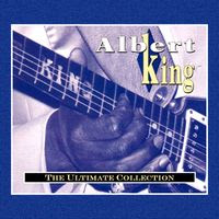 albert king - the ultimate collection (1993)