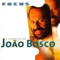 o essencial de joão bosco (1999)