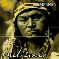 Amerñan - The Best Of Indianer (2007)