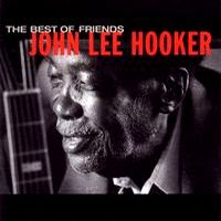 john lee hooker - the best of friends (1998)