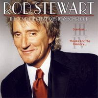 rod stewart - The Great American Songbook vol 3 e 4