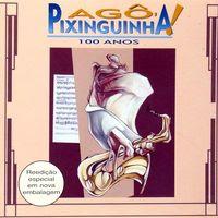 agô pixinguinha 100 anos (2004)