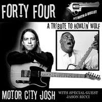 motor city josh - forty four a tribute to howlin' wolf (2008)