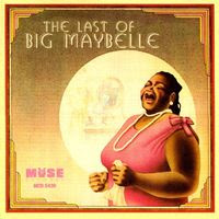 big maybelle - the last of big maybelle (1996)