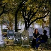 Ruthie Foster - Runaway Soul (2002)