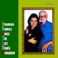 Ithamara Koorax Sings the Luiz Bonfa Songbook (1996)