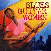 Blues Guitar Women (1996)