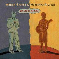 Madeleine Peyroux & William Galison - Got You on My Mind (2003) front