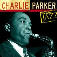 Ken Burns Jazz Series charlie parker