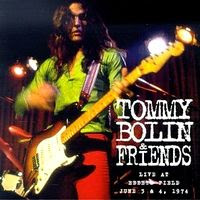 Tommy Bolin & Friends – Live at Ebbets Field 1974