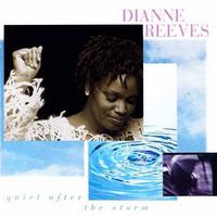 Dianne Reeves - Quiet After the Storm (1995)