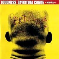 Loudness - Spiritual Canoe (2001)