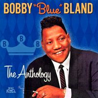 Bobby 'Blue' Bland – The Anthology (2001)