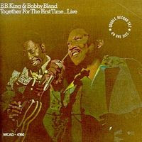 BB King & Bobby 'Blue' Bland – Together for the first time (1974)
