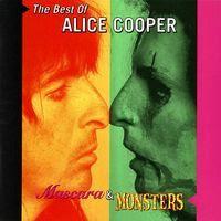 alice cooper - The Best Of Alice Cooper Mascara & Monsters