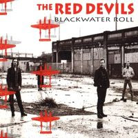 the red devils - blackwater roll (1994)