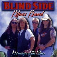 Blindside Blues Band - Messenger Of The Blues (1995)