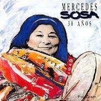 Mercedes Sosa - 30 Años (1994)