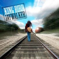 King Bird – Jaywalker (2005)