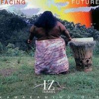 Israel Kamakawiwo'ole -  Facing Future (1993)