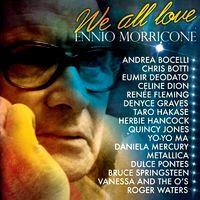 Ennio morricone - We all love Ennio Morricone (2007)